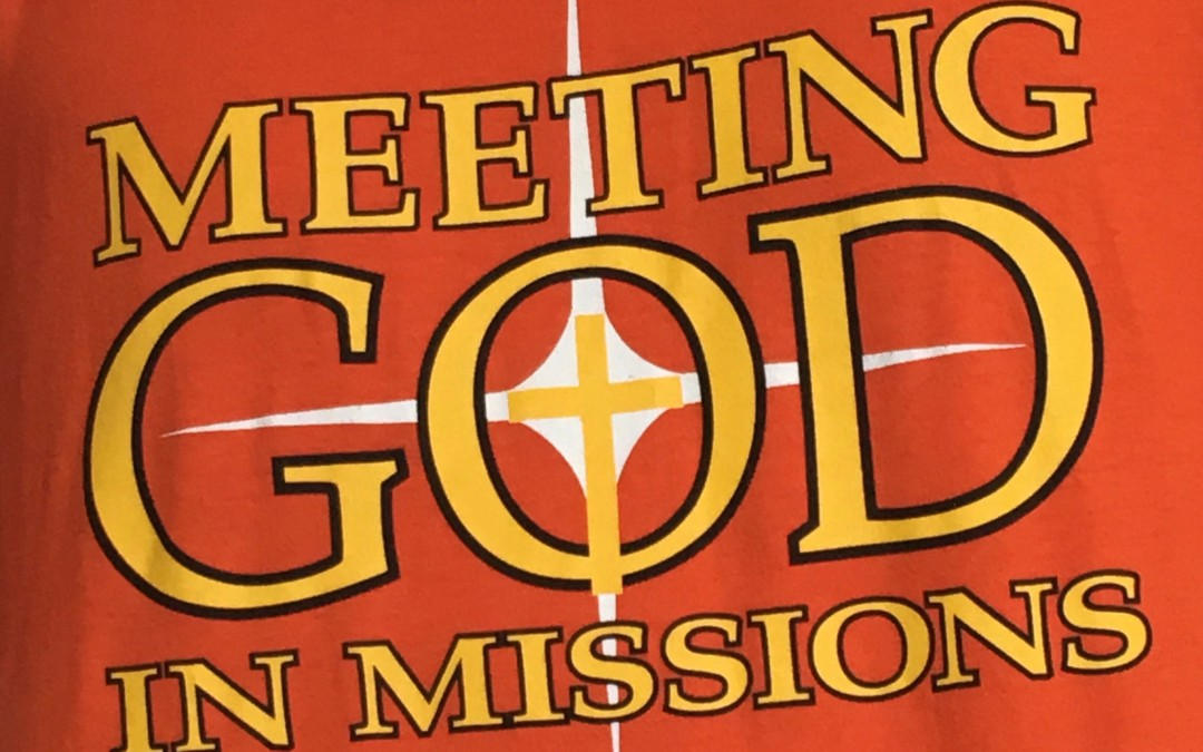 Meeting God In Missions